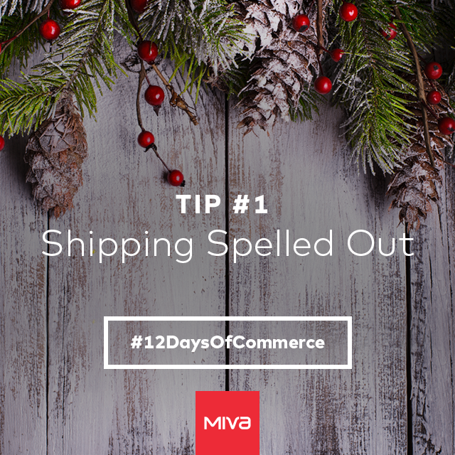 12 Days of Commerce: Tips From Your Customers.
