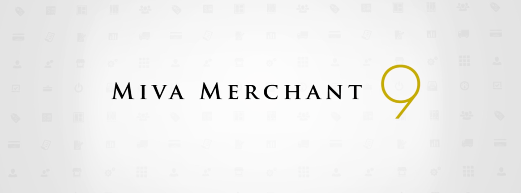 Webinar: Get To Know The New Miva Merchant 9
